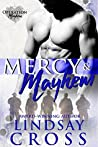 Mercy & Mayhem (Men of Mercy, #6.5; Operation Mayhem, #0.5)