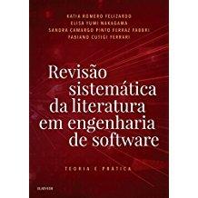 Revisão Sistemática da Literatura em Engenharia de Software