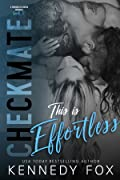 Checkmate: This is Effortless (Drew & Courtney, #2)