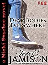 Dead Bodies Everywhere