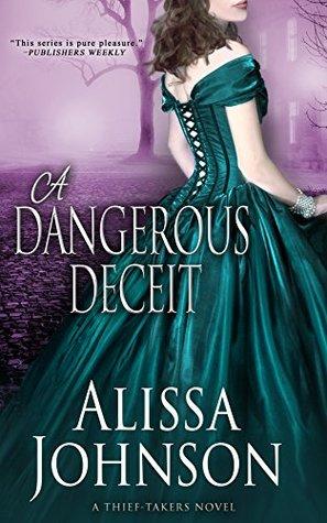 A Dangerous Deceit (The Thief-Takers, #3)