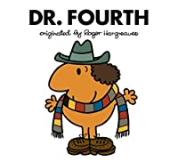 Doctor Who: Dr. Fourth (Roger Hargreaves) (Roger Hargreaves Doctor Who Book 4)