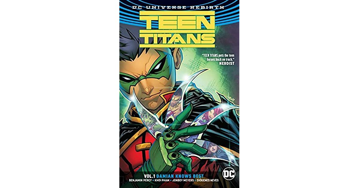 Teen Titans, Volume 1: Damian Knows Best by Benjamin Percy