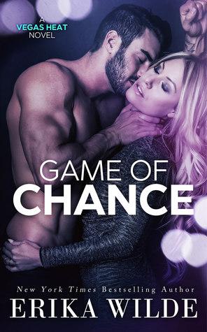 Game of Chance (Vegas Heat, #1)
