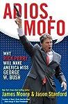 Adios, Mofo: Why Rick Perry Will Make America Miss George W. Bush