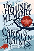 The House of Memory (Pluto's Snitch #2)