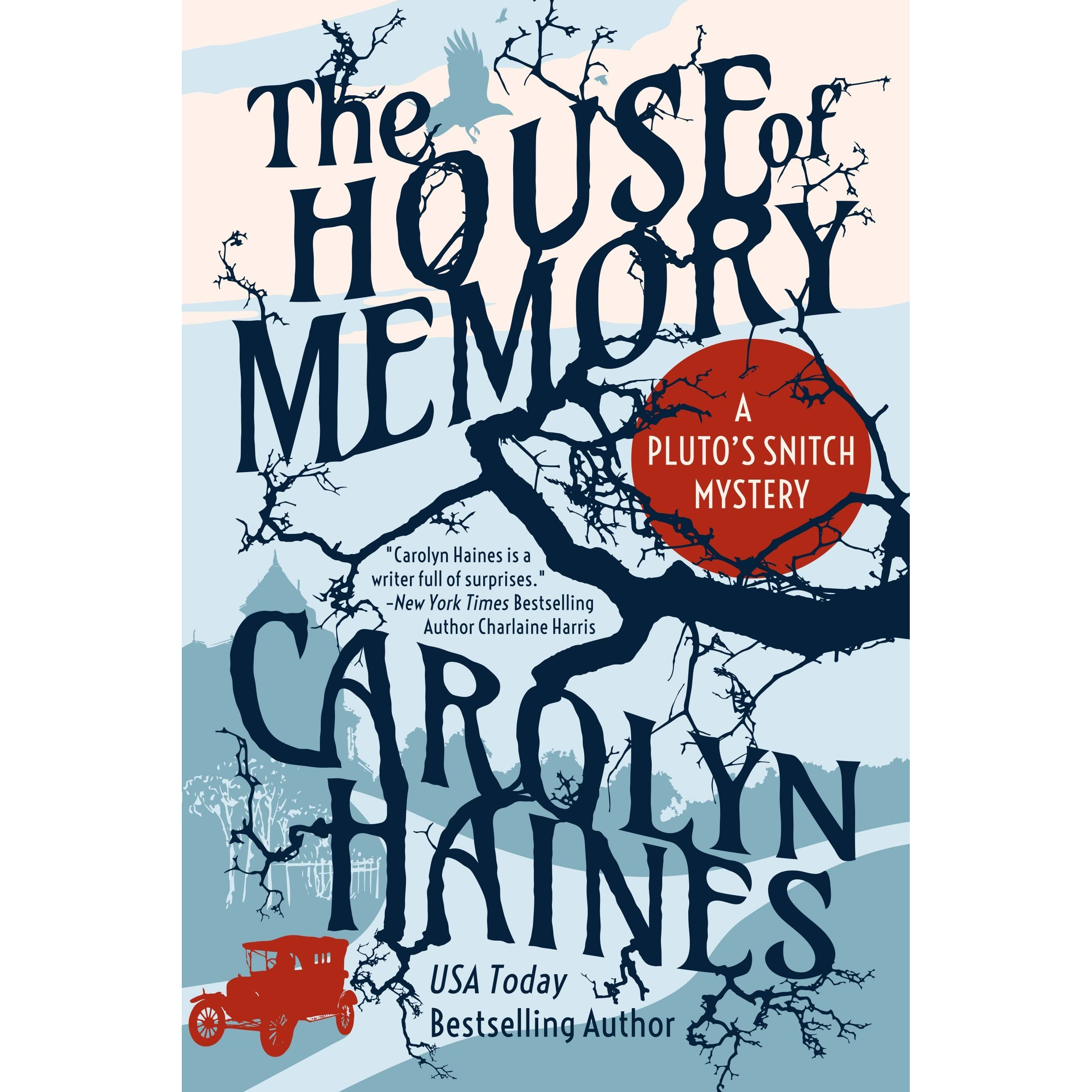 The House of Memory (Pluto's Snitch #2) by Carolyn Haines
