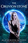 The Oblivion Stone (The Liftsal Guardians #3)