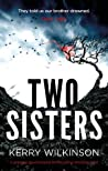 Two Sisters by Kerry Wilkinson audiobook