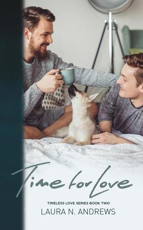 Time For Love by Laura N. Andrews