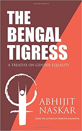The Bengal Tigress: A Treatise on Gender Equality