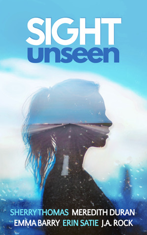 Sight Unseen: A Collection of Five Anonymous Novellas