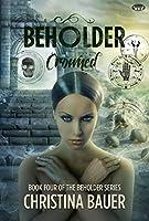 Crowned (Beholder #4)