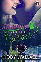 Survival of the Fairest (Fey Realm Book 1)