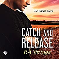 Catch and Release (The Release, #3)