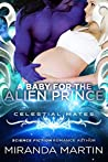 A Baby for the Alien Prince (The Alva, #1; Celestial Mates)