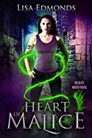 Heart of Malice (Alice Worth #1)