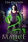Heart of Malice (Alice Worth #1)