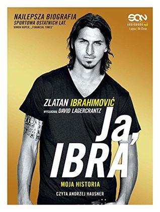 Ja Ibra - Zlatan Ibrahimović [AUDIOBOOK] [CD-MP3]