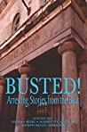Busted! Arresting Stories from the Beat