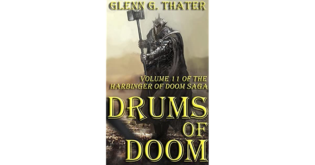 Drums of Doom (Harbinger of Doom -- Volume 11) by Glenn G  Thater