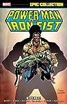 Power Man & Iron Fist Epic Collection Vol. 2: Revenge!