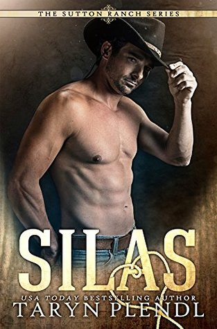 Silas (Sutton Ranch, #1)