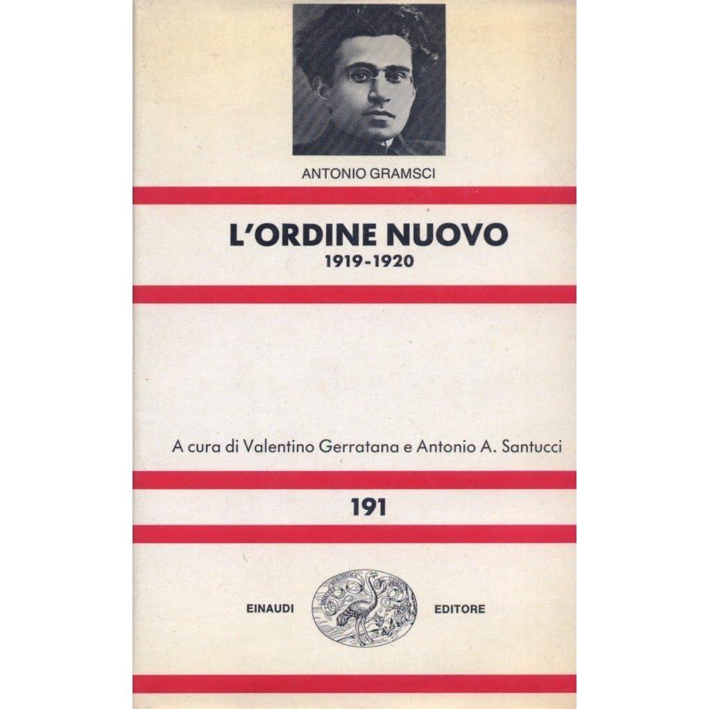 L'Ordine Nuovo 1919-1920 by Antonio Gramsci