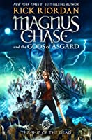 The Ship of the Dead (Magnus Chase and the Gods of Asgard, #3)