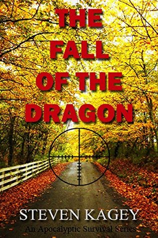 The Fall of the Dragon: An Apocalyptic Survival Series