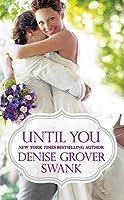 Until You (Bachelor Brotherhood #2)