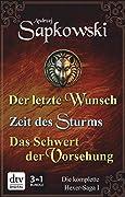 Der letzte Wunsch / Zeit des Sturms / Das Schwert der Vorsehung