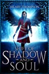 Shift of Shadow and Soul (SoulShifter, #1)
