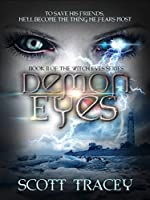 Demon Eyes (Witch Eyes Book 2)