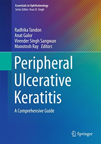 Peripheral Ulcerative Keratitis A Comprehensive Guide (Essentials in Ophthalmology)