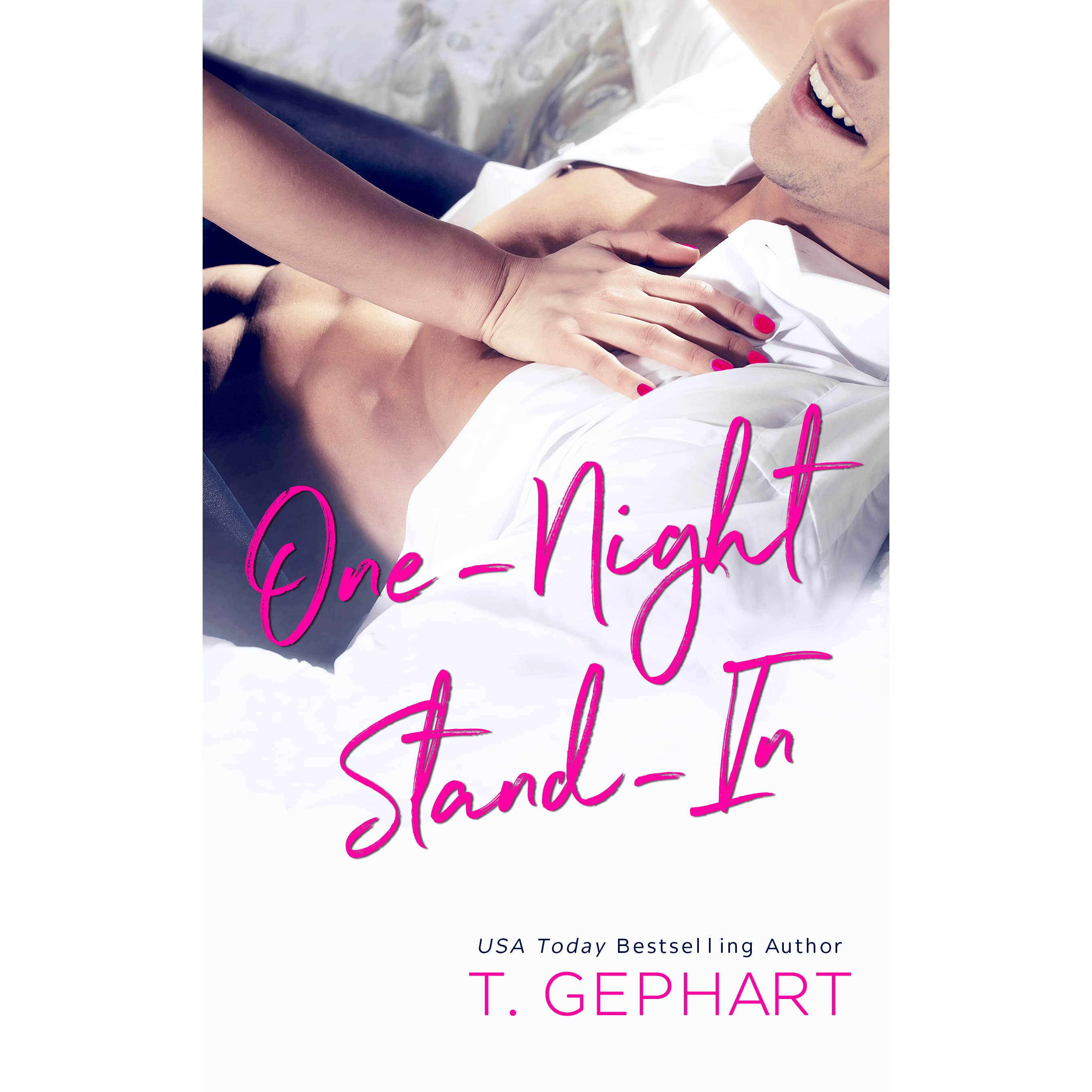 One-Night Stand-In by T. Gephart