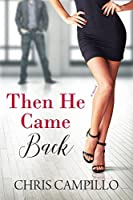 Then He Came Back (Love From Austin #2)