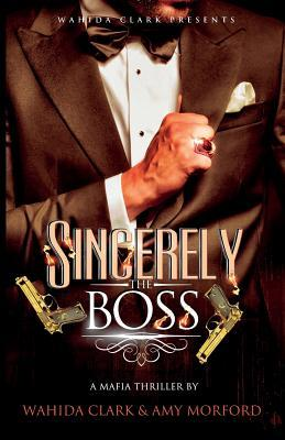 Sincerely, the Boss! by Amy Morford
