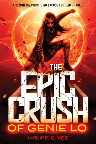 The Epic Crush of Genie Lo (The Epic Crush of Genie Lo, #1)