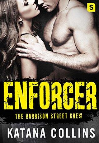 Enforcer (Harrison Street Crew #3)