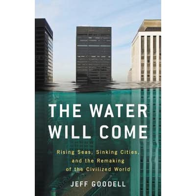 Afbeeldingsresultaat voor The water will come goodell