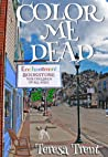 Color Me Dead (Henry Park, #1)