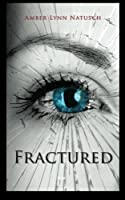 Fractured (Caged #5)