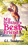 My Brother's Best Friend (The Lakeland Boys, #3)
