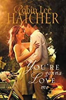You're Gonna Love Me (Thunder Creek #2)