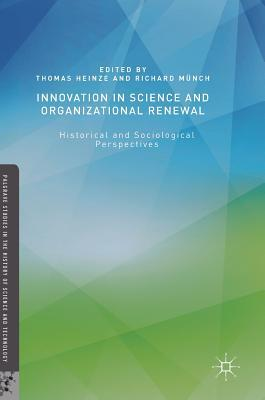 Innovation in Science and Organizational Renewal