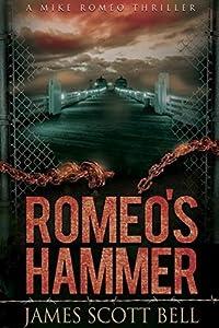 Romeo's Hammer (Mike Romeo, #3)