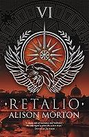 Retalio (Roma Nova #6)