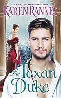 The Texan Duke: A Duke's Trilogy Novel