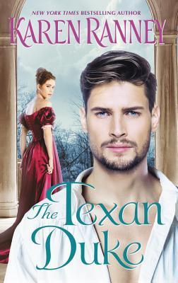 The Texan Duke (Duke's Trilogy, #3)
